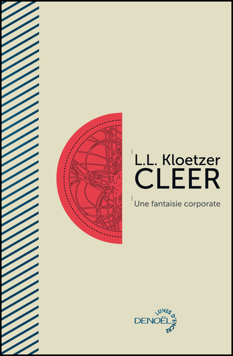 CLEER, par L.L. Kloetzer (2010) | illustration/conception de Daylon